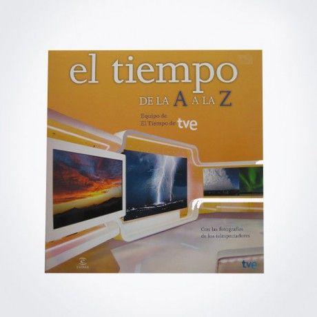 """EL TIEMPO DE  LA """"A"""" A LA """"Z"""" DE TVE"""