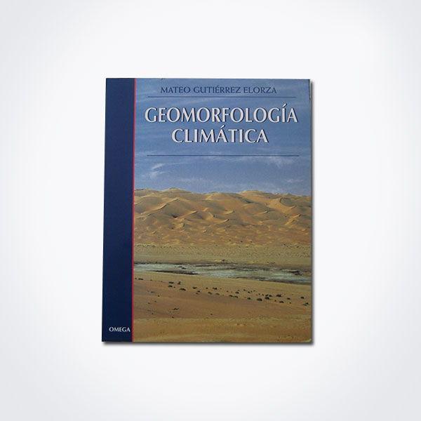 Geomorfología climática – Omega.
