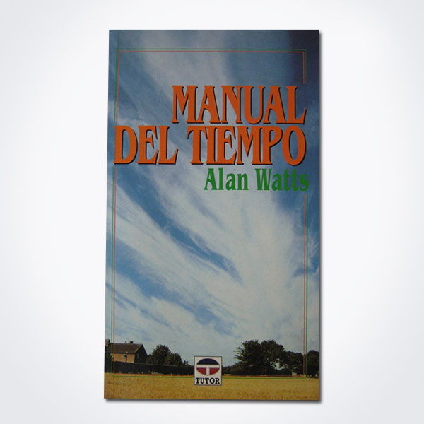 MANUAL DEL TIEMPO (ALAN WATTS)