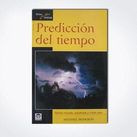 PREDICCIÓN DEL TIEMPO – GUÍAS TUTOR