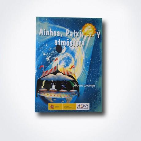 Ainhoa, Patxi y atmósfera