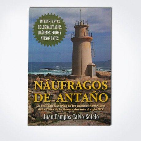 NÁUFRAGOS DE ANTAÑO