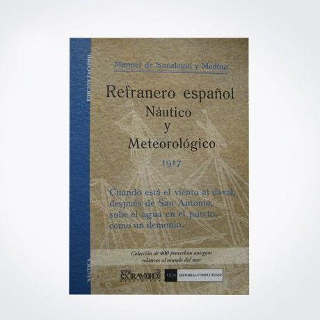 REFRANERO ESPAÑOL NÁUTICO Y METEOROLÓGICO