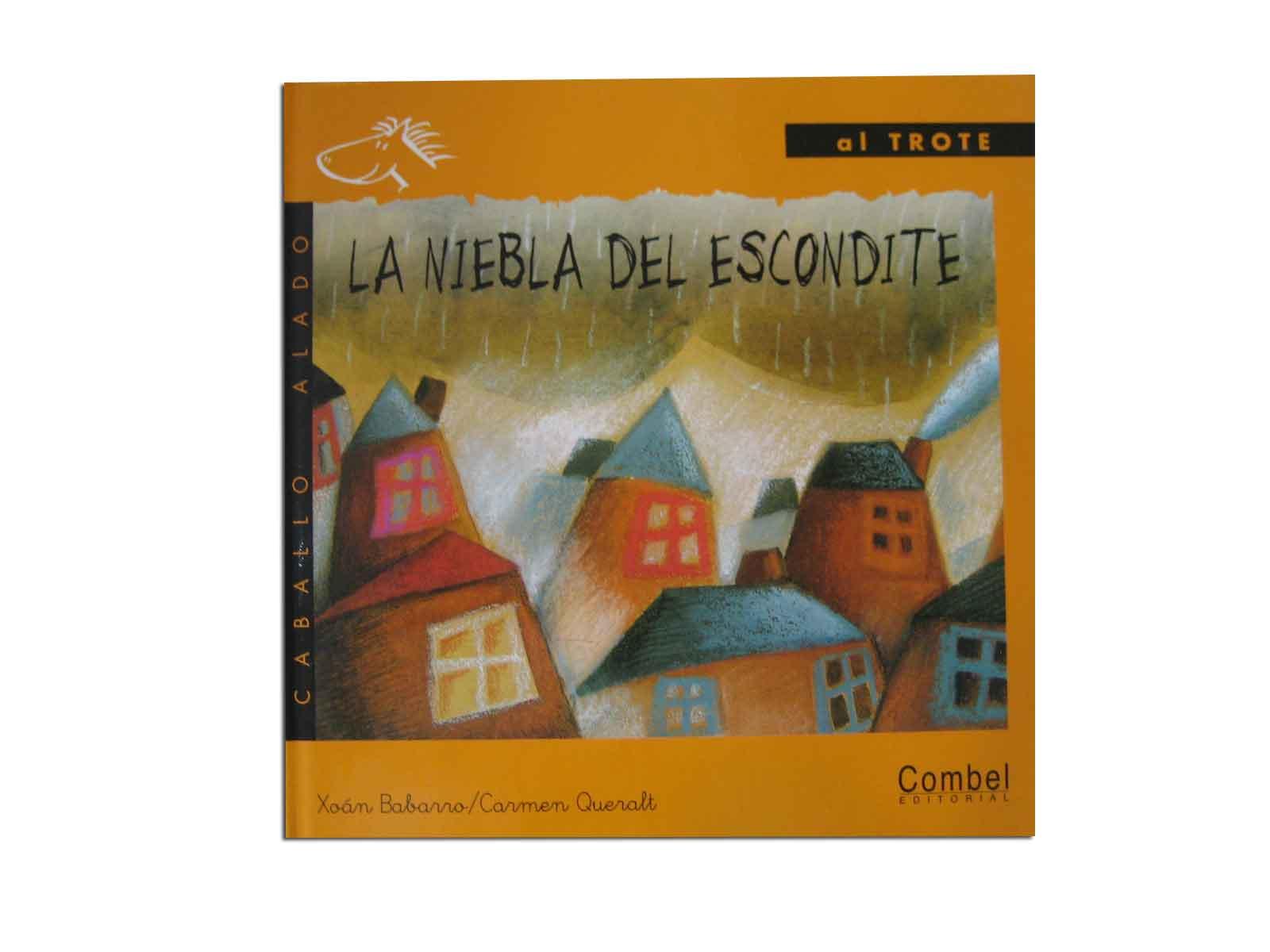 "La niebla del escondite – Serie ""Al trote"""