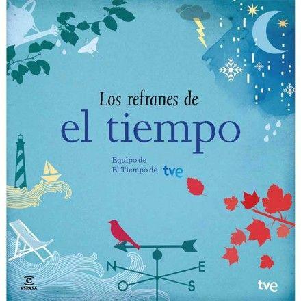 El libro de los refranes de el Tiempo – equipo RTVE