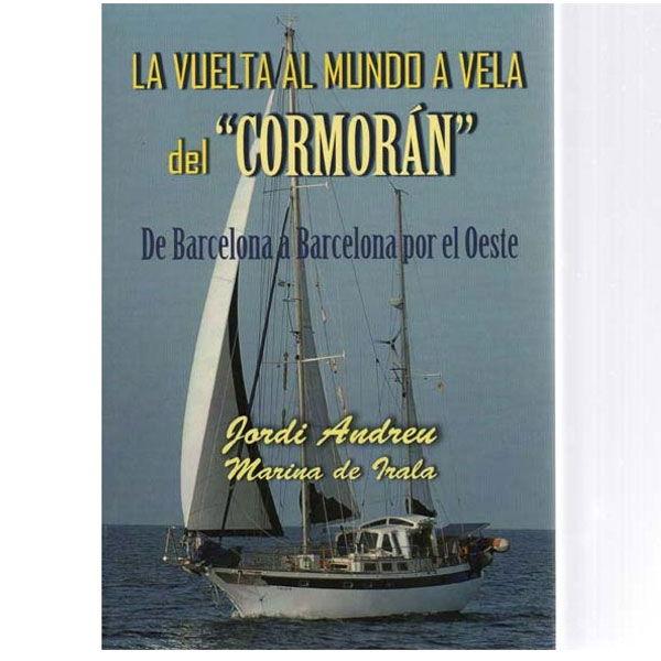 """La vuelta al mundo a vela del """"Cormorán"""""""