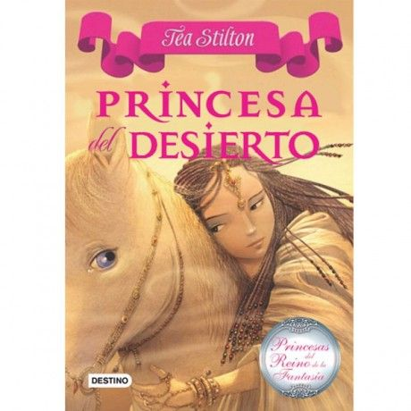 Tea Stilton – Princesa del desierto