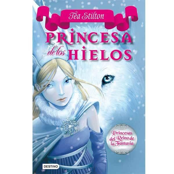 Tea Stilton – Princesa de los hielos
