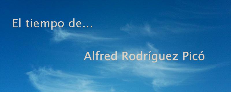 El tiempo de... Alfred Rodríguez Picó