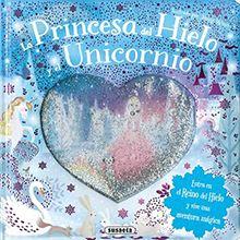 La princesa del hielo y el unicornio