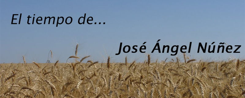 El tiempo de... José Ángel Núñez.