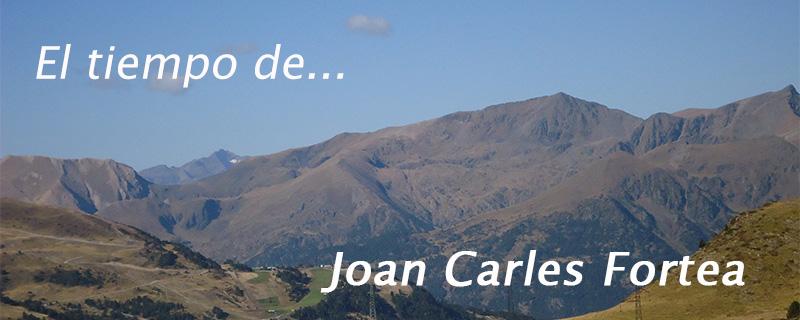 El tiempo de... Joan Carles Fortea.
