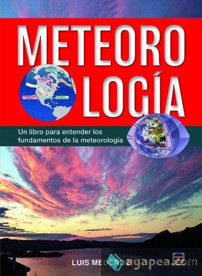 Meteorología, un libro para entender los fundamentos de la meteorología